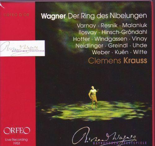 Richard Wagner: Der Ring des Nibelungen [Bayreuth 1953] [CD]