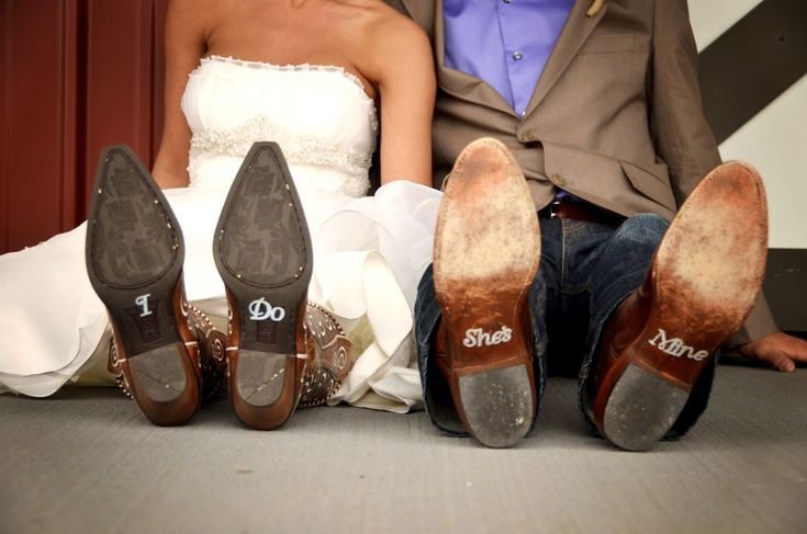 """I Do"" and ""She's Mine"" written on the bottom of your wedding day cowboy boots! #LoveIt 