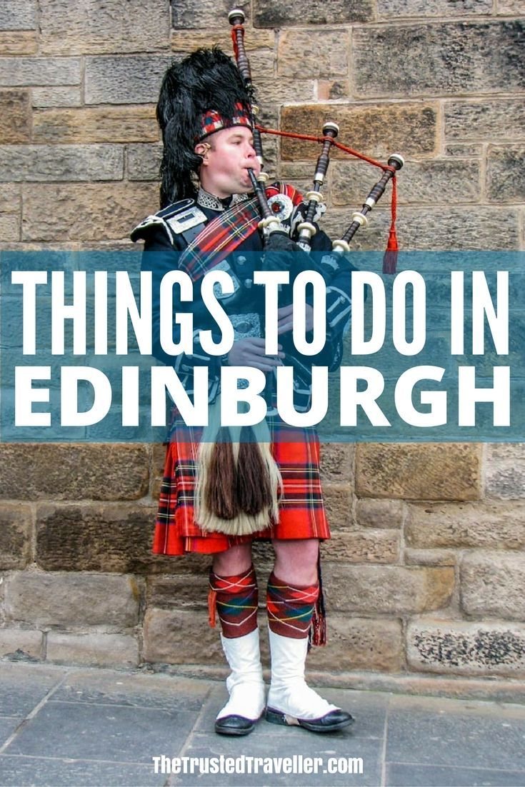 Something you're garanteed to see, a bagpipper on the streets of Edinburgh - Things to Do in Edinburgh - The Trusted Traveller