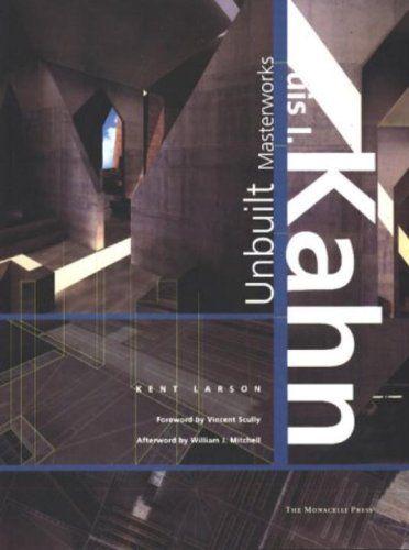 Best Louis Kahn Greatest Century American Architect