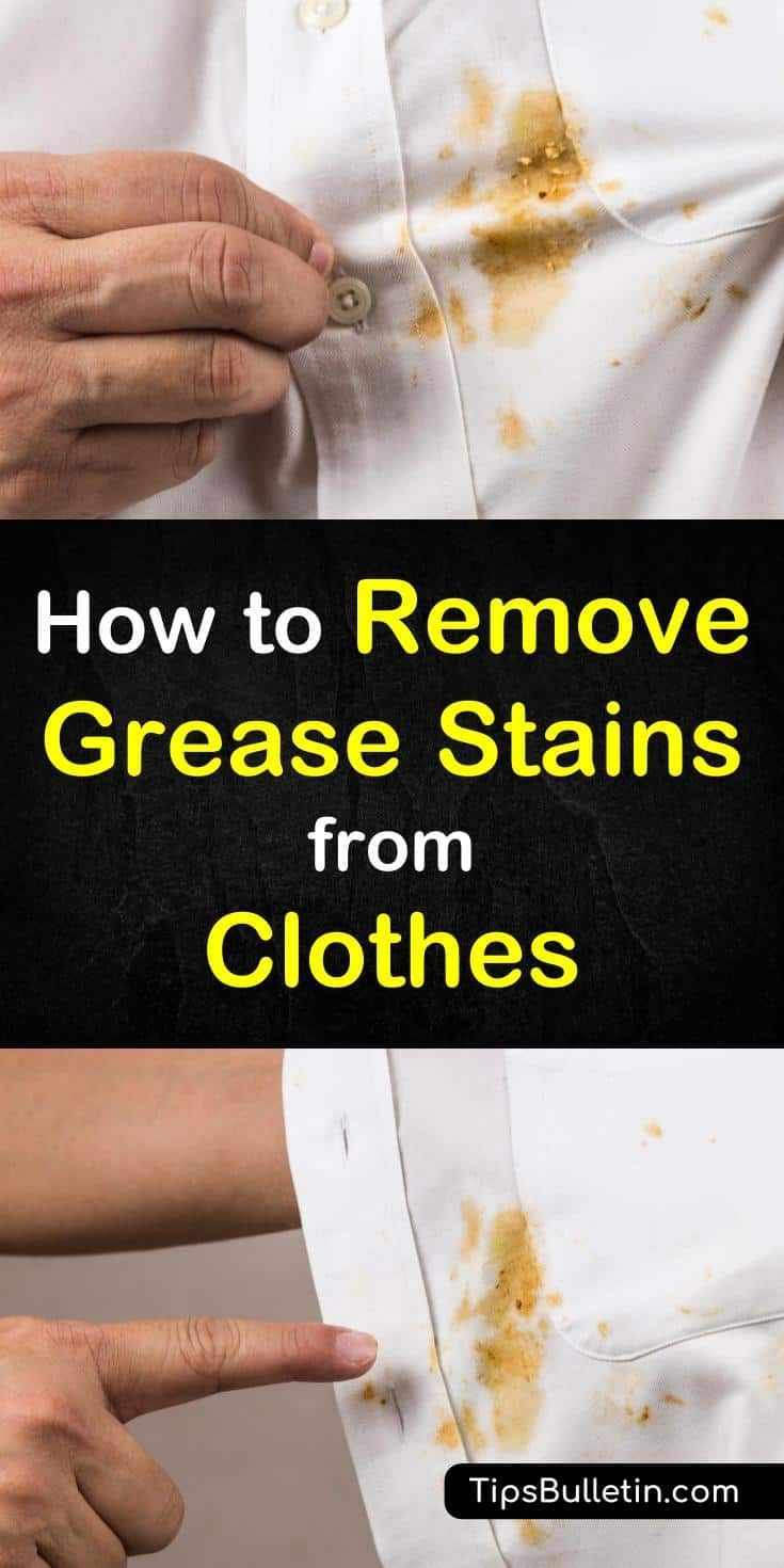 7 clever ways to remove grease stains from clothes
