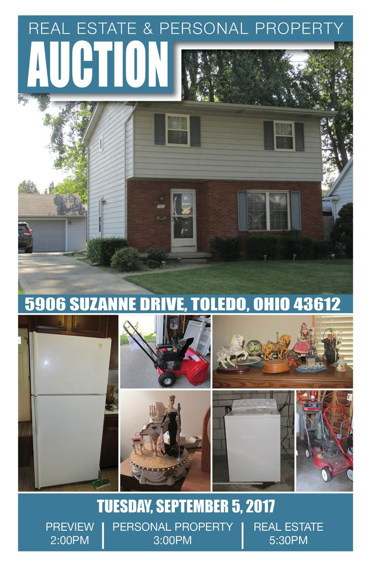 Live On-Site Real Estate & Personal Property Auction in the Northtowne Area! Tues. Sept. 5th! Preview Opens at 2:00pm, Content Auction begins at 3:00pm, Real Estate Auction at 5:30pm! Come Out & Bid at 5906 Suzanne Drive in Toledo, Ohio!