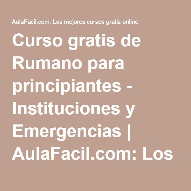 Curso gratis de Rumano para principiantes - Instituciones y Emergencias | AulaFacil.com: Los mejores cursos gratis online