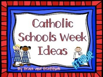 Here is a brief collection of ideas and suggestions for Catholic Schools Week. I hope you find it helpful!  Email and questions, concerns or suggestions to GraceandGratitude05@gmail.com.