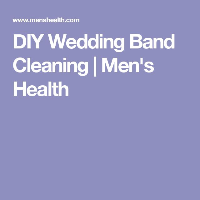 DIY Wedding Band Cleaning | Men's Health