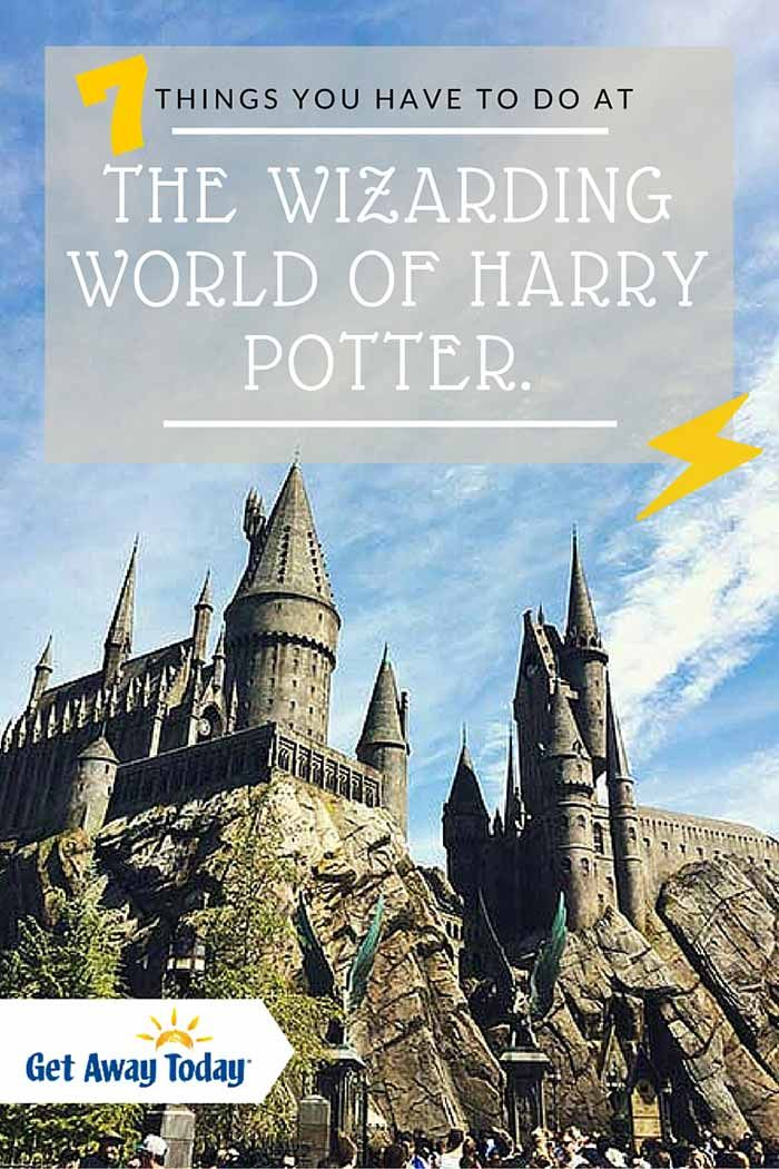 7 Things You Have to do at The Wizarding World of Harry Potter