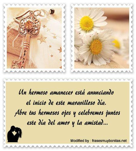 poemas para San Valentin para descargar gratis,palabras originales para San Valentin para mi pareja;  http://www.frasesmuybonitas.net/mensajes-de-amor-y-amistad-para-tu-novia/