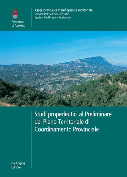 Studi propedeutici al Preliminare del Piano Territoriale di Coordinamento Provinciale