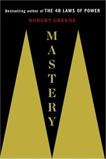 Mastery by Robert Greene Definitely the best book so far by Greene about mastering skills. A case study of various people from Mozart to Davinci to Temple Grandin. Great book!