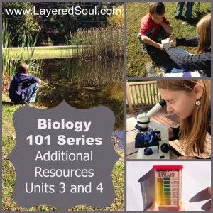Biology 101 Series, Unit Three and Four - Layered Soul Homeschool