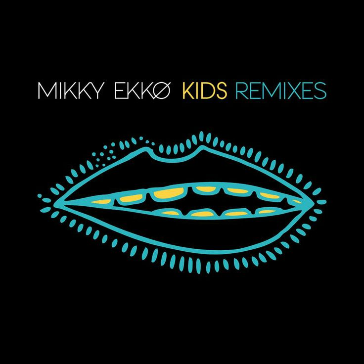 "Do you have a favorite remix of Mikky Ekko's ""Kids""?  Listen to them on Music Unlimited from Sony Entertainment Network: https://music.sonyentertainmentnetwork.com/album/f529ac137a47466689c81c61ea092c4d/Mikky_Ekko/Kids_Remix_EP"