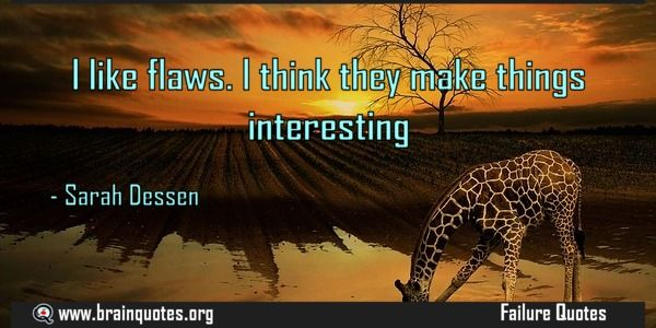 I like flaws quote  I like flaws. I think they make things interesting  For more #brainquotes http://ift.tt/28SuTT3  The post I like flaws quote appeared first on Brain Quotes.  http://ift.tt/2eGTPxp