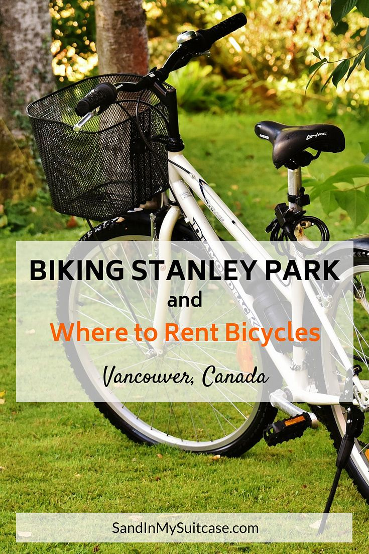 5 Best Stanley Park Bike Rentals For Biking Stanley Park With