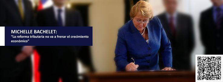 """""""Estamos dando inicio a una de las reformas más importantes de nuestro gobierno junto a la #ReformaEducacional y una #NuevaConstitución, que son los pilares con los que queremos impulsar las transformaciones que nos conduzcan a un #Chile mejor y para todos"""", sostuvo la mandataria. #ReformaTributaria #elmostrador"""