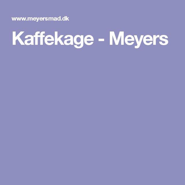 Kaffekage - Meyers