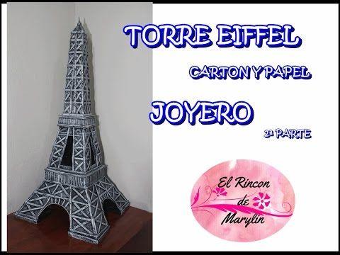 Joyero Torre Eiffel Hecha Con Carton Y Papel  2 Parte  El Rincon De Marylin - YouTube