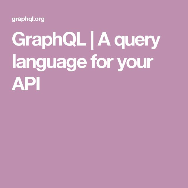 GraphQL | A query language for your API