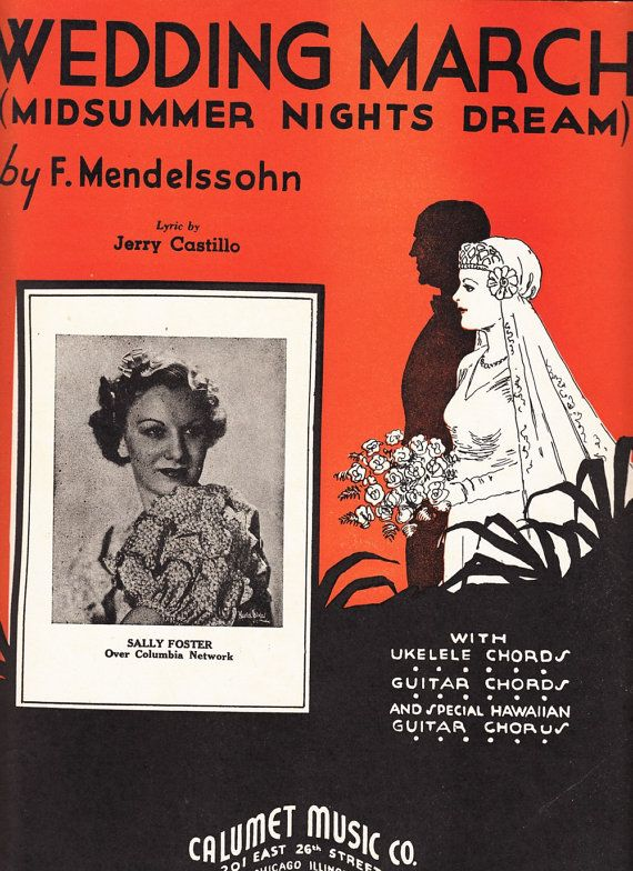 Wedding March (Midsummer Nights Dream) 1935 Sheet Music Mendelssohn Sally Foster