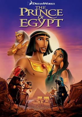 The Prince of Egypt (1998): An Egyptian prince learns of his identity as a Hebrew and later accepts his destiny to become the chosen deliverer of his people.