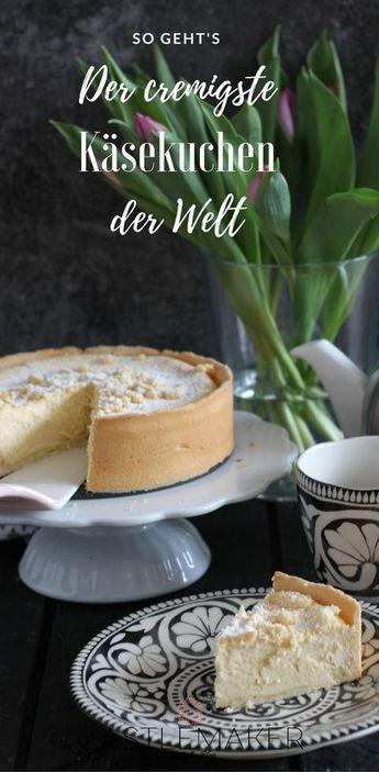 Cremiger Käsekuchen – so einfach geht der beste Käsekuchen   – Kuchen