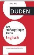 Duden - 100 Prüfungsfragen Abitur Englisch -