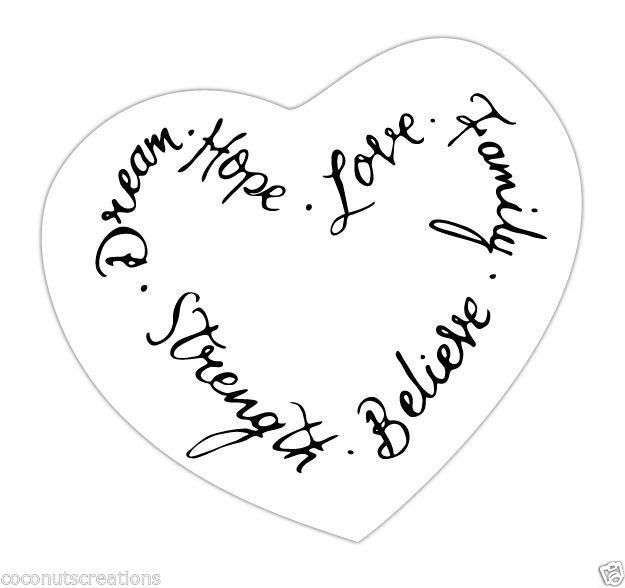 Dream Hope Love Family Strength Believe Tattoo Sticker