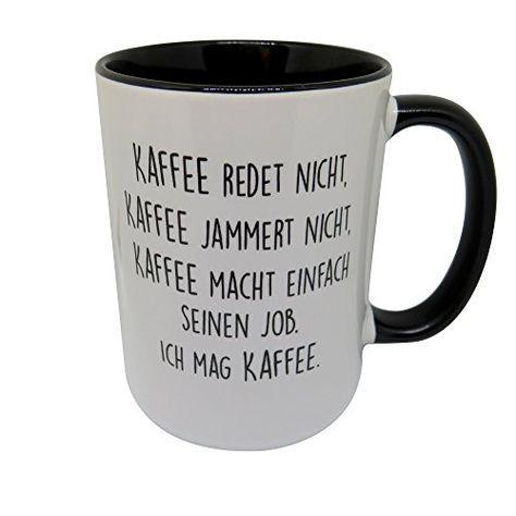 Tasse mit Spruch - Kaffee jammert nicht - beidseitig bedr... https://www.amazon.de/dp/B01M2CN1L0/ref=cm_sw_r_pi_dp_x_3RWqybTE5BS0Z