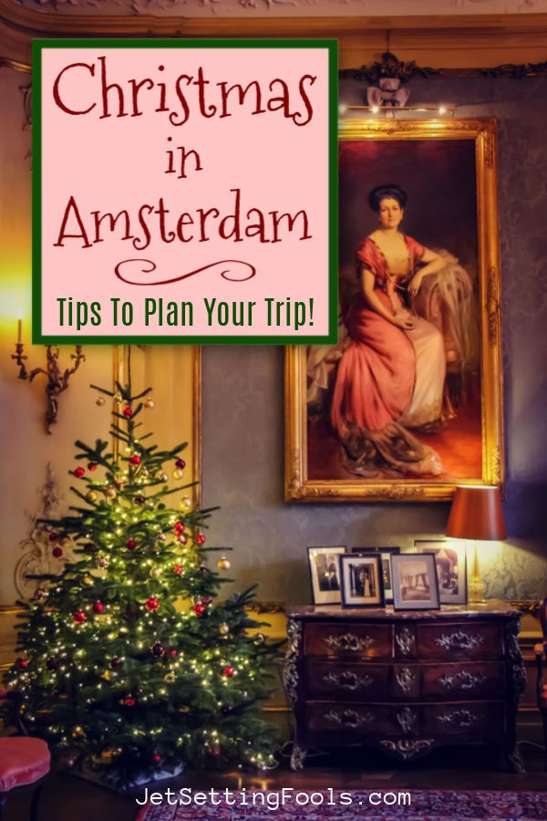 Christmas Market Amsterdam 2021 Christmas In Amsterdam What You Need To Know For 2021 Jetsetting Fools Amsterdam Christmas Best Christmas Markets Christmas Events