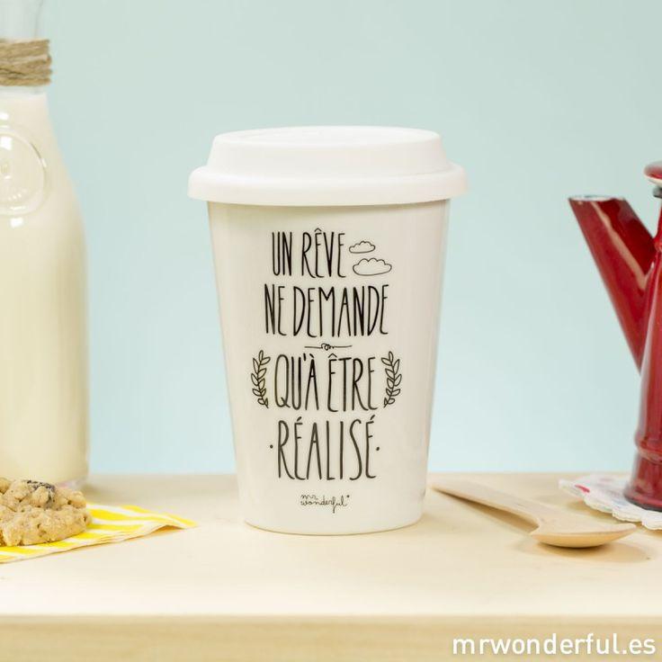 Mug take away - Un rêve ne demande qu'à être réalise (FR)