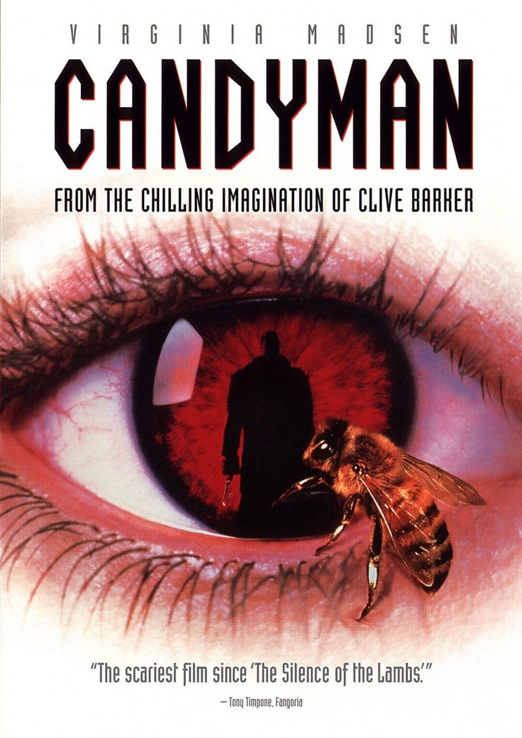 CANDYMAN (1992)(w): The Candyman, a murderous soul with a hook for a hand, is accidentally summoned to reality by a skeptic grad student researching the monster's myth.