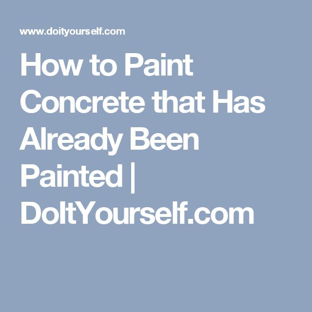 How to Paint Concrete that Has Already Been Painted   DoItYourself.com