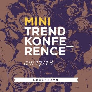Minitrendkonference AW 17/18 - København 7. september