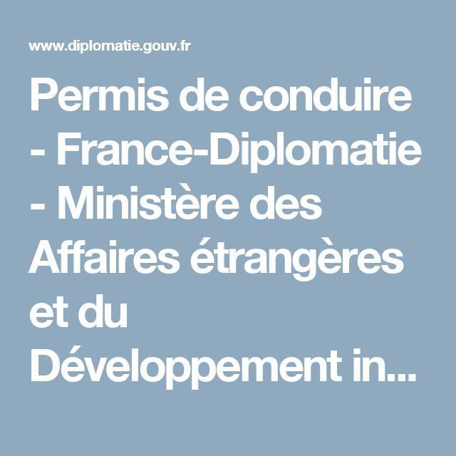 Permis de conduire - France-Diplomatie - Ministère des Affaires étrangères et du Développement international