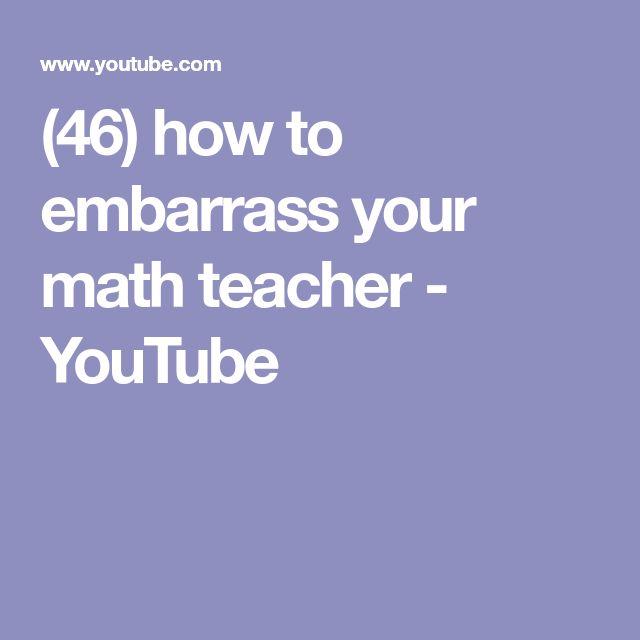 (46) how to embarrass your math teacher - YouTube