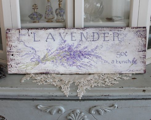 """super pretty LAVENDER sign with a bunch of lavender painted on it with """"50 cents a bunch"""".signs"""