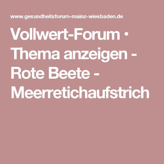 Vollwert-Forum • Thema anzeigen - Rote Beete - Meerretichaufstrich