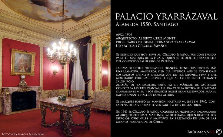 Palacio Yrarrázaval  Alameda 1550, Santiago de Chile.