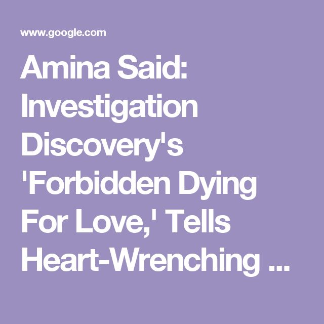 Amina Said: Investigation Discovery's 'Forbidden Dying For Love,' Tells Heart-Wrenching Story Of Daughters Who Were Murdered In Taxi Cab By Egyptian Father, Yaser Said