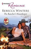 The Rancher's Housekeeper - Rebecca Winters (HR #4321 - July 2012)