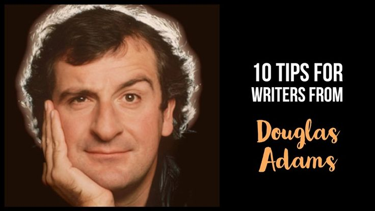 Douglas Adams - 10 tips from his novels