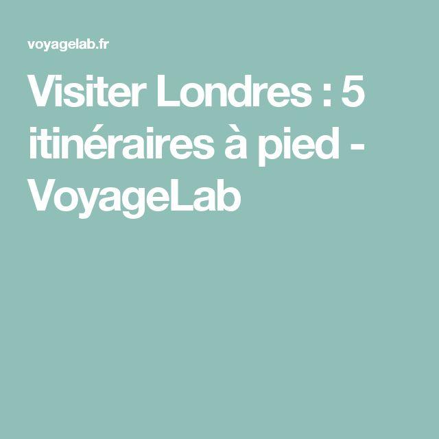 Visiter Londres : 5 itinéraires à pied - VoyageLab
