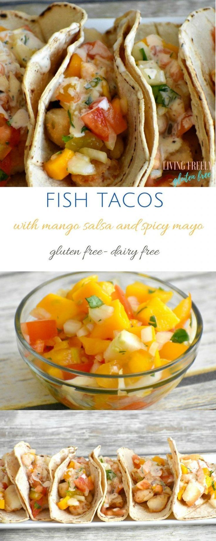 Easy Gluten Free Fish Tacos with Mango Salsa that are simple and full of amazing…