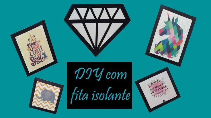 DIY com Fita Isolante- Quadros e Diamante- feat. Tipo Rindo