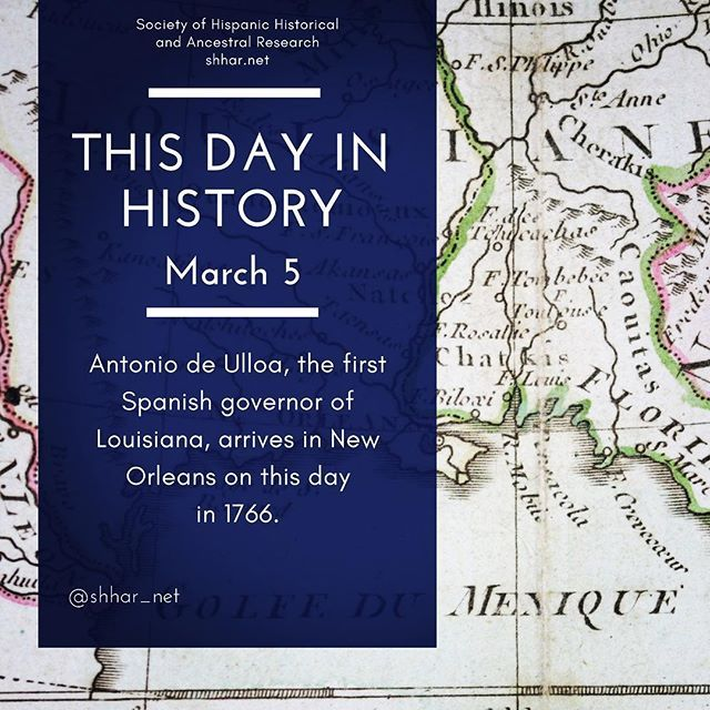 This day in History: March 5 Antonio de Ulloa the first Spanish governor of Louisiana arrives in New Orleans on this day in 1766.  #thisday #thisdayinhistory #march #marzo #history #hispanichistory #hispanicheritage #genealogy #shhar #shharorganization #ancestralresearch #ancestralhistory #somosprimos #wearecousins #hispanicgenealogy #newspain #nuevaespana #newworld #antoniodeulloa #louisiana #neworleans #ushistory #unitedstateshistory