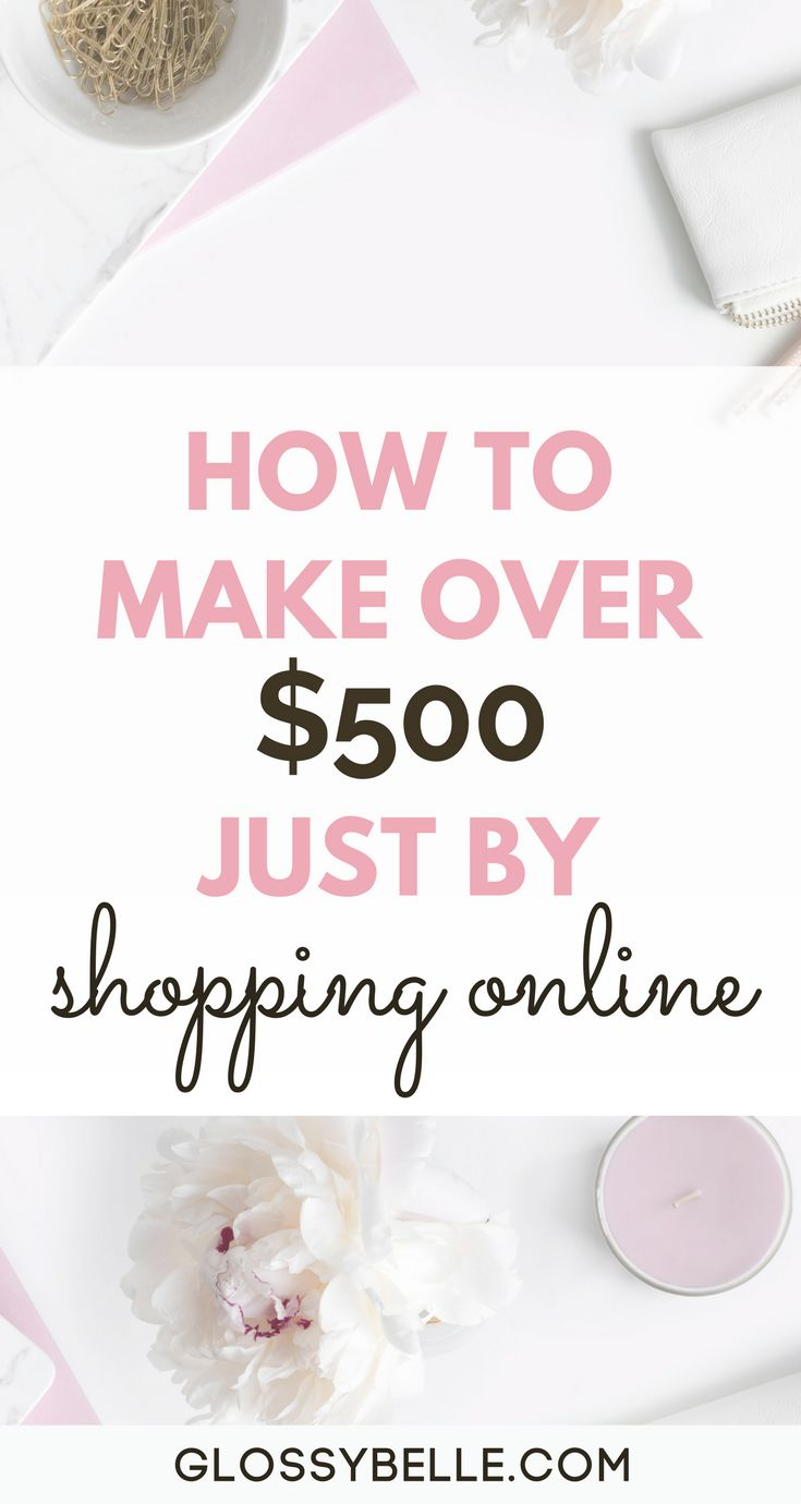 Want to save money every time you shop online? Learn just how easy it is with this simple step-by-step guide. I've saved over $500 just by shopping online! make extra money | cash back | girl boss | cashback | ebates