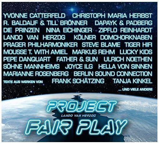 Happy Releaseday: Konzeptalbum PROJECT FAIR PLAY feat. Mousse T., Die Prinzen, Yvonne Catterfeld, Lando van Herzog, Eva Padberg, Rüdiger Baldauf & Till Brönner, Söhne Mannheims, ...
