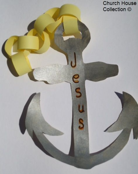 Jesus Is The Anchor Of My Soul- Anchor Crafts- Jesus Crafts