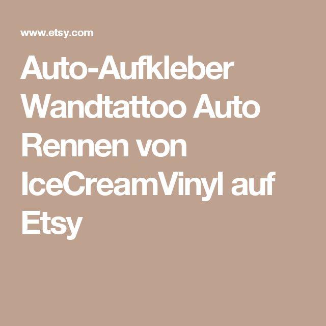 Auto-Aufkleber  Wandtattoo Auto Rennen  von IceCreamVinyl auf Etsy