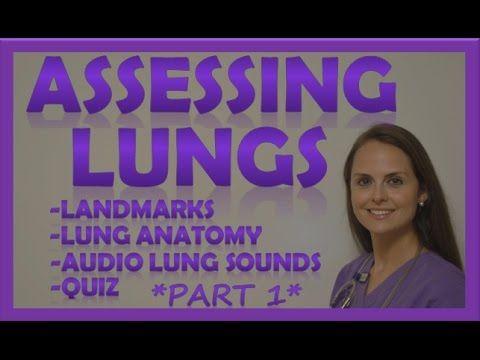 Lung Auscultation Landmarks, Sounds, Placement Nursing | Assessing Lungs Part 1 - YouTube