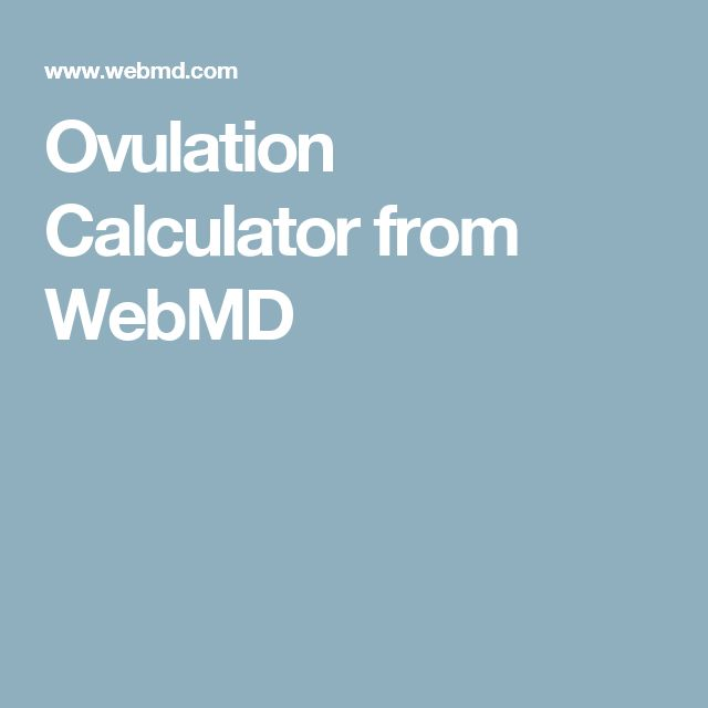 Ovulation Calculator from WebMD